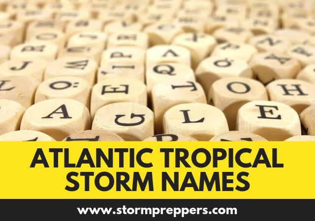 Atlantic Tropical Storm Names