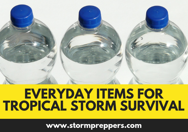 15 Everyday Items for Tropical Storm Survival