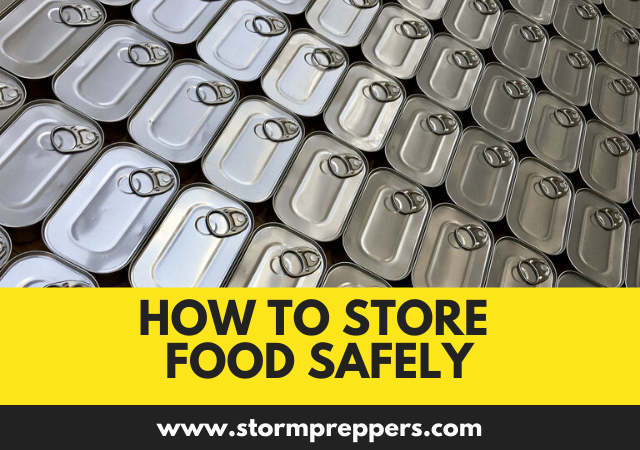 How to Store Food Safely