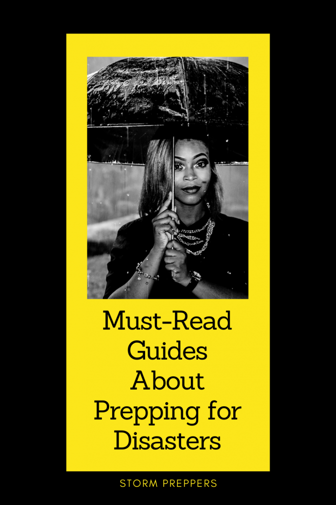 Storm Preppers - Pinterest Must-Read Guides About Prepping for Disasters